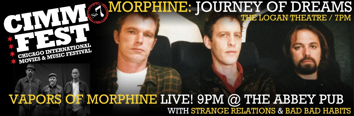 morphine-cimmfest-7-2015-april-16th-19th-the-chicago-international-movies-and-music-festival-cimmfest-call-for-entries-closed