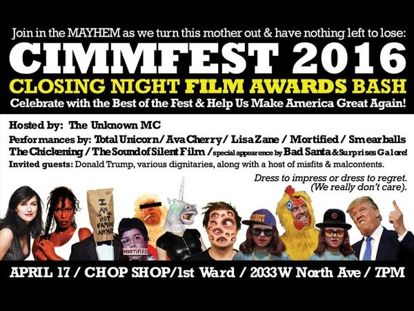 Closing Night Bash - CIMMfest 8 - 2016 - The Chicago International Movies & Music Festival