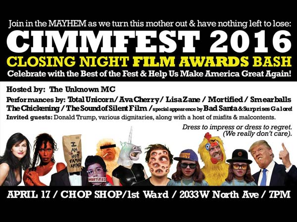 Closing Night Bash – CIMMfest 8 – 2016 – The Chicago International Movies & Music Festival