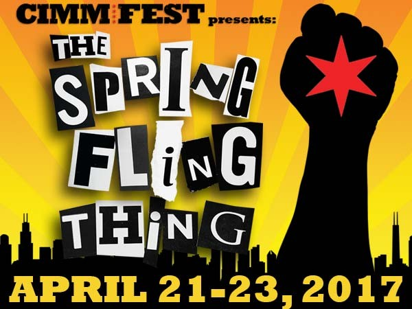 CIMMfest Spring Fling Thing! - April 21-23, 2017 -The Chicago International Movies & Music Festival